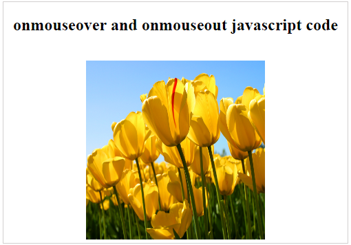 onmouseover and onmouseout javascript code