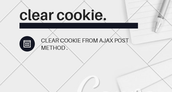 clear cookie from ajax post method using asp net mvc form authentication