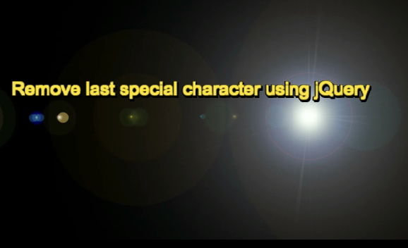 Remove last special character using jQuery
