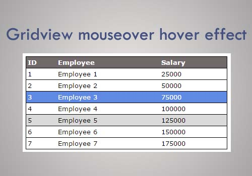 Mouseover hover effect for asp net Gridview using JQuery