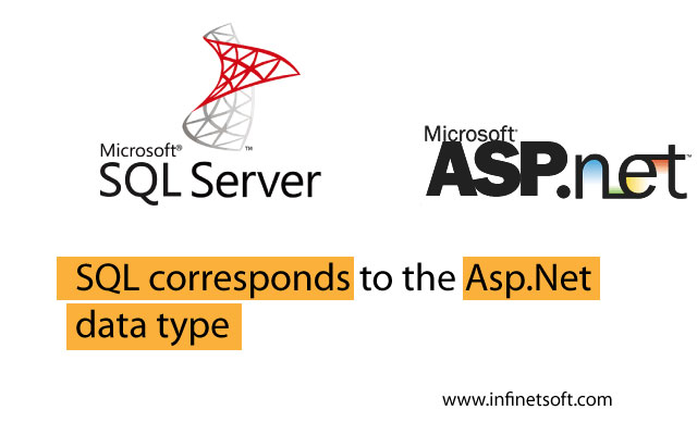 Sql corresponds to the Asp.Net data type